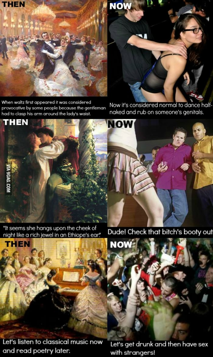 then vs now how the society has become more dirty minded